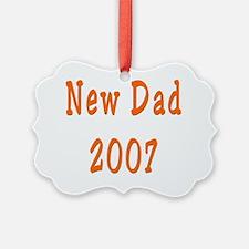 New Dad 2007 orange black Ornament