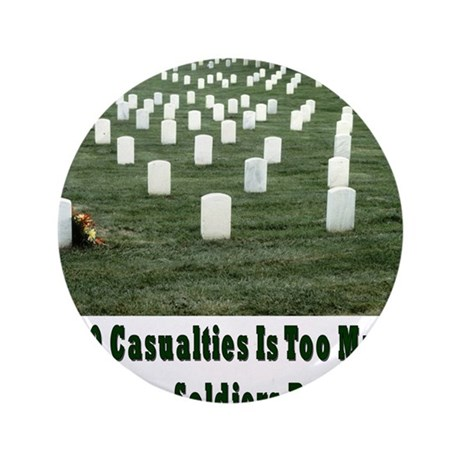 """3000 casualities 3.5"""" Button"""