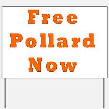 Free Pollard Orange Yard Sign