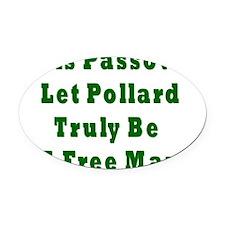 Pollard Free Man Oval Car Magnet