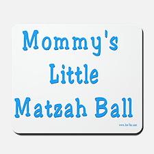 Mommys Matzah Ball 2 Mousepad