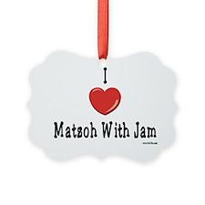 I Love Matzoh WIth Jam Ornament