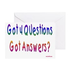Got 4 Questions Greeting Card