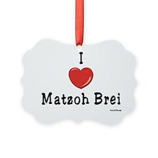 I Love Matzoh Brei Ornament
