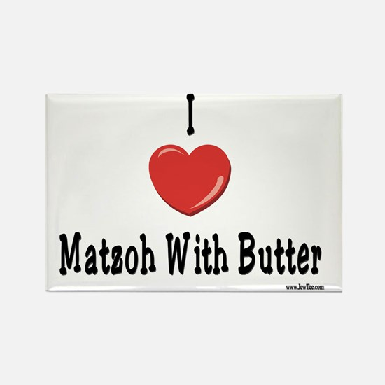 I Love Matzoh With Butter Rectangle Magnet