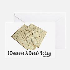 Break Today Greeting Card