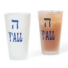 Hey Yall Drinking Glass