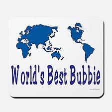 Worlds Best Bubbie Mousepad