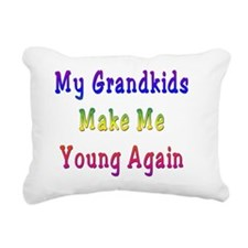 Grandkids Make Me Young Rectangular Canvas Pillow