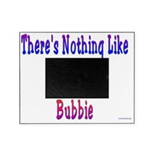 Nothing Like Bubbie Picture Frame