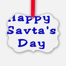 Happy Savtas Day Ornament