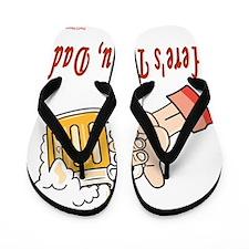 Heres To You Dad Flip Flops