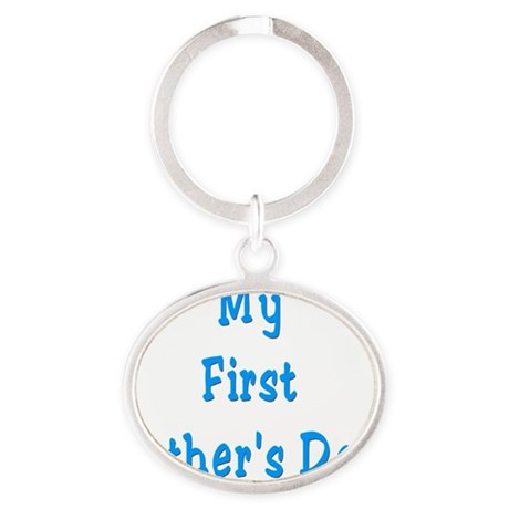 My FIrst Fathers Day Oval Keychain