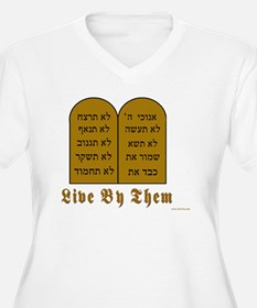 Live by them T-Shirt
