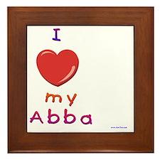 I love my abba Framed Tile