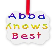 Abba Knows Best Ornament