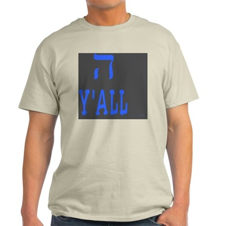Hey Yall Light T-Shirt