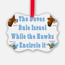 iSRAELS DOVES AND HAWKS Ornament
