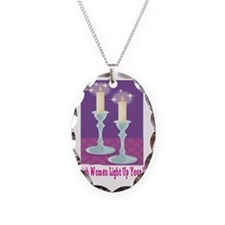 Jewish Women Light Up Your Lif Necklace