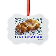 got challah Ornament