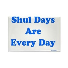 shul days Rectangle Magnet