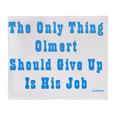 Olmert Give Up Job Throw Blanket
