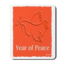 Year Of Peace Mousepad