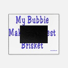 My Bubbie Makes the Best Brisket Picture Frame