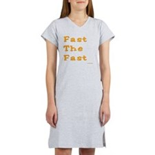 Fast the Fast Women's Nightshirt