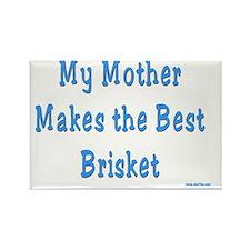 mother brisket Rectangle Magnet