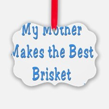 mother brisket Ornament