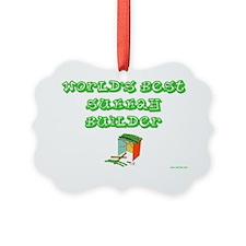 Worlds best sukkah builder Ornament