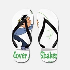 Mover and Shaker Flip Flops