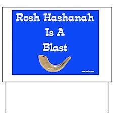 Rosh Hashanah is a blast Yard Sign