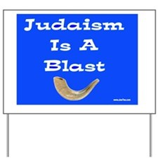 Judaism is a Blast Yard Sign