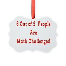 Math Challenged Ornament