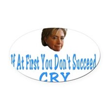 Hillary Crying Oval Car Magnet
