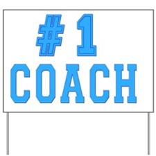 #1 coach Yard Sign