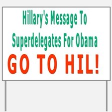 gO to hIL Yard Sign