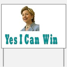 yes i can win Yard Sign