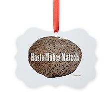 haste makes matzah 2flat Ornament