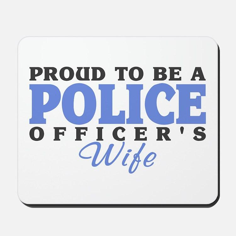 Proud Police Wife Mousepad