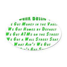 2-Bank Battle Cry flat Oval Car Magnet