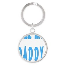 cALL ME DADDY FLAT Round Keychain