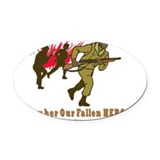 2-rEMEMBER oUR fALLEN hEROES 2 fla Oval Car Magnet
