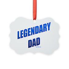 Legendary Dad flat Ornament