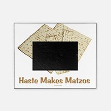 Haste Makes Waste 2 flat Picture Frame