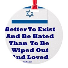 Better to Exist Flat Ornament