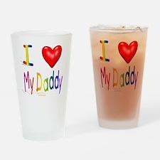 I Love My Daddy flat Drinking Glass