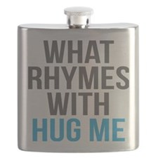 What Rhymes With Hug Me Flask